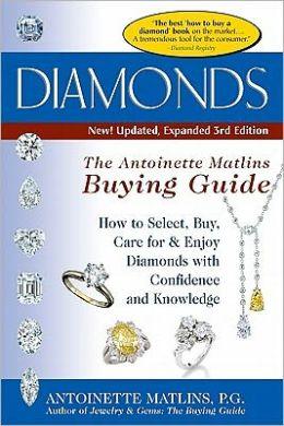 Diamonds: Antoinette Matlins Buying Guide
