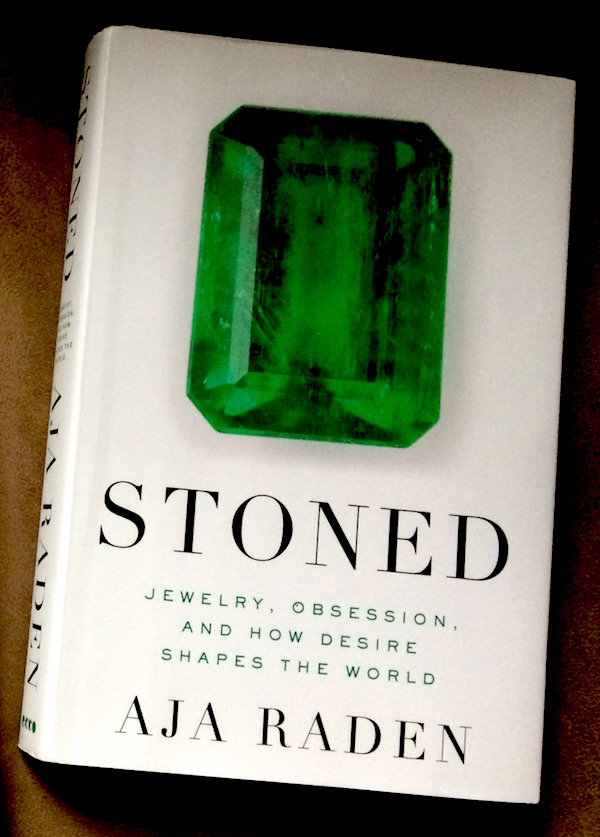 Stoned: Jewelry, Obsession and How Desire Shapes the World (review on The Jewelry Loupe)