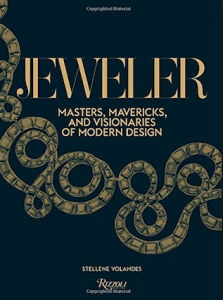 Jeweler: Masters, Mavericks, and Visionaries of Modern Design cover